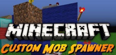 Custom Mob Spawner Mod