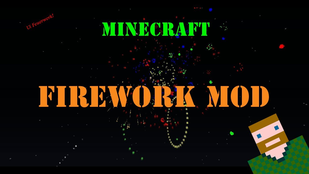Fireworks Mod Minecraft 1.7.2
