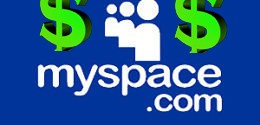 It's easy making money on myspace