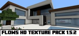 Flows HD Texture Pack 1.8/1.7.10
