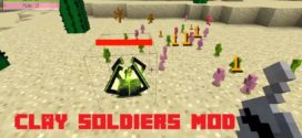 Clay Soldiers Mod for [1.12.2/1.10.2/1.7.10]
