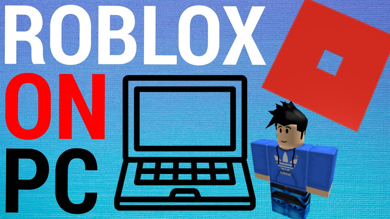 How to Play Roblox on Your PC