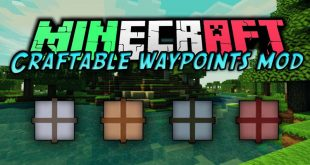 Download Craftable Waypoints Mod [1.15.2-1.10.2] – Survival-friendly waypoints Mods for Minecraft