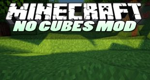 Download NoCubes Mod 1.13.2-1.12.2-1.7.10 Mods for Minecraft