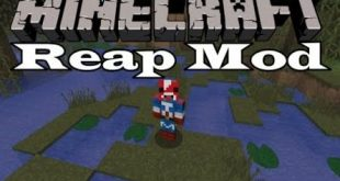 Download Reap Mod  [1.15.2-1.12.2->1.7.10] – Things to Consider Mods for Minecraft