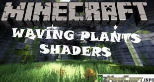 Download Waving Plants Shaders Mod [1.15.2-1.12.2->1.7.10] Mods for Minecraft