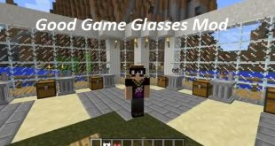 Download Good Game Glasses Mod 1.12.2 for Minecraft
