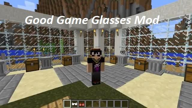 Good Game Glasses Mod