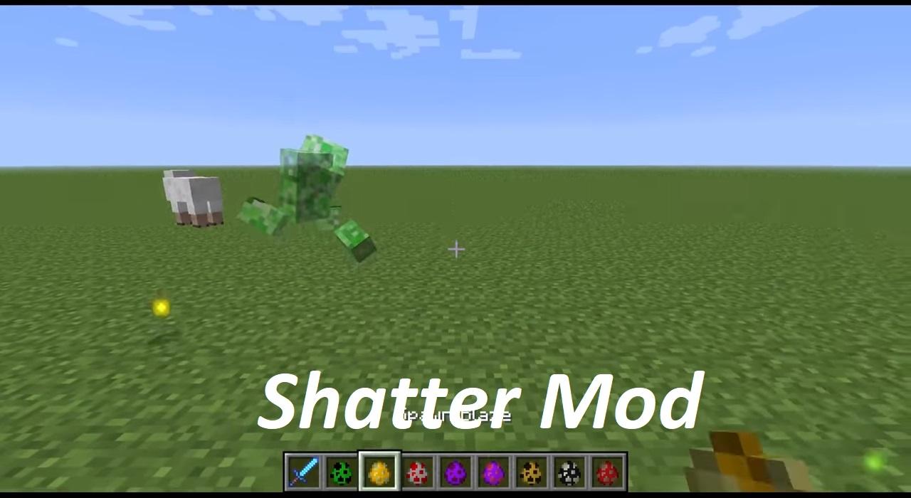 Shatter Mod