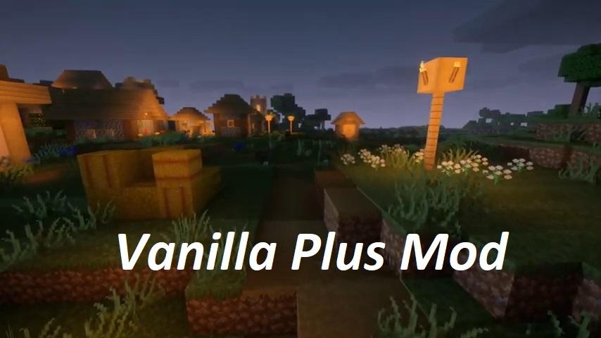 Vanilla Plus Mod